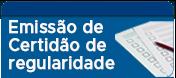 EMISSÃO DE CERTIDÃO DE REGULARIDADE