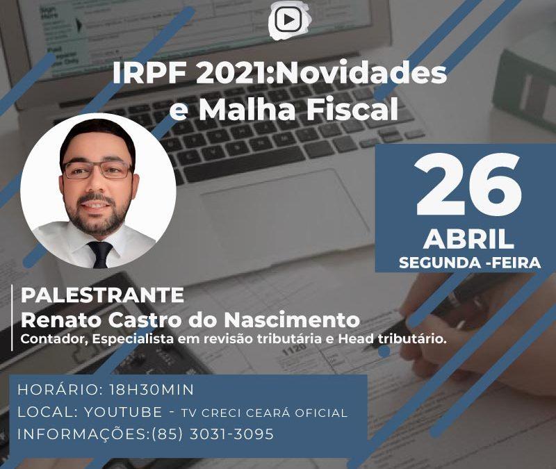 IRPF 2021: Novidades e Malhas Fiscal